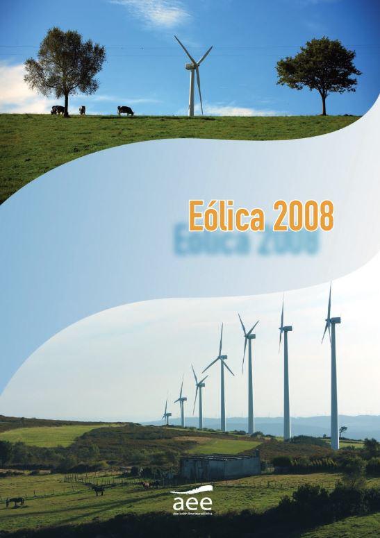 Eólica 08. Todos los datos, análisis y estadísticas del sector eólico
