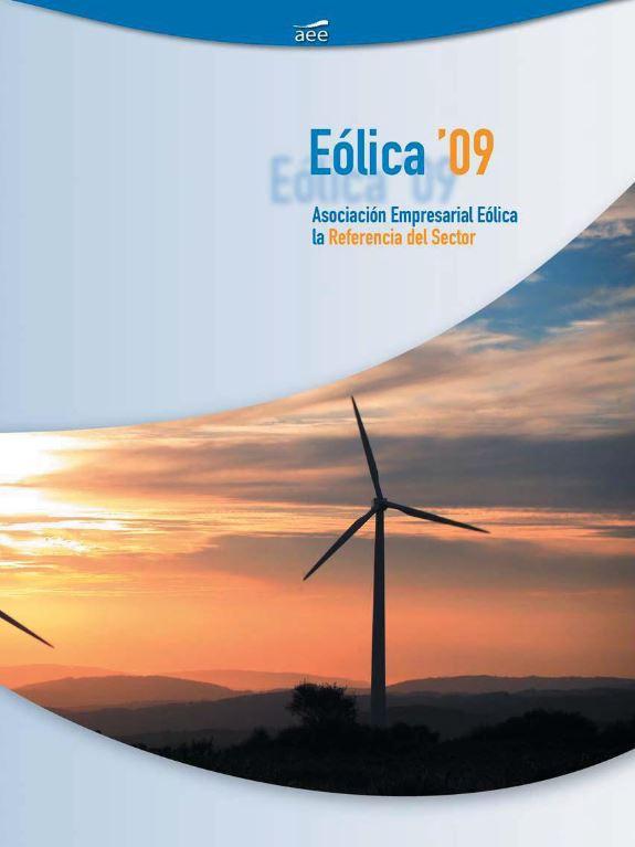 Eólica 09. Todos los datos, análisis y estadísticas del sector eólico