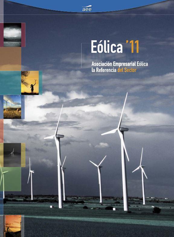 Eólica 11. Toda la información del año 2011 que necesitas conocer sobre el sector