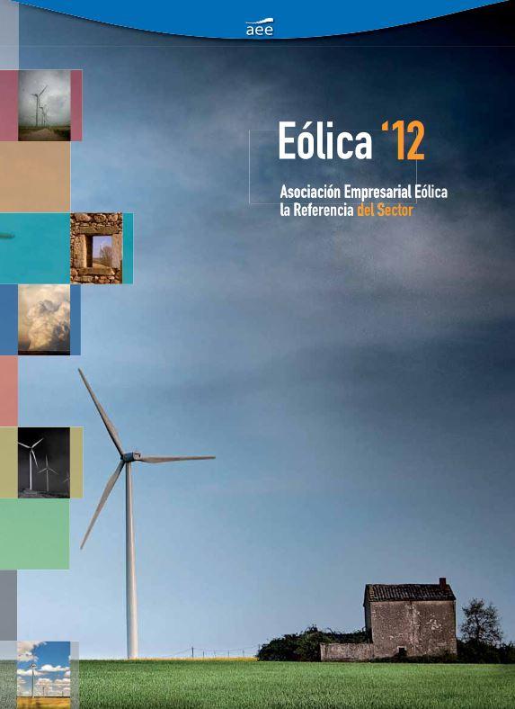 Eólica 12. Toda la información del año 2011 que necesitas conocer sobre el sector