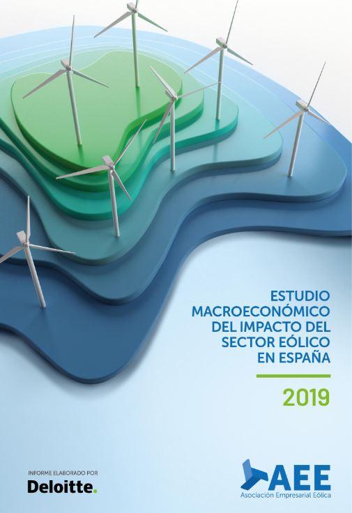 Estudio Macroeconómico del Impacto del Sector Eólico en España. Datos 2019